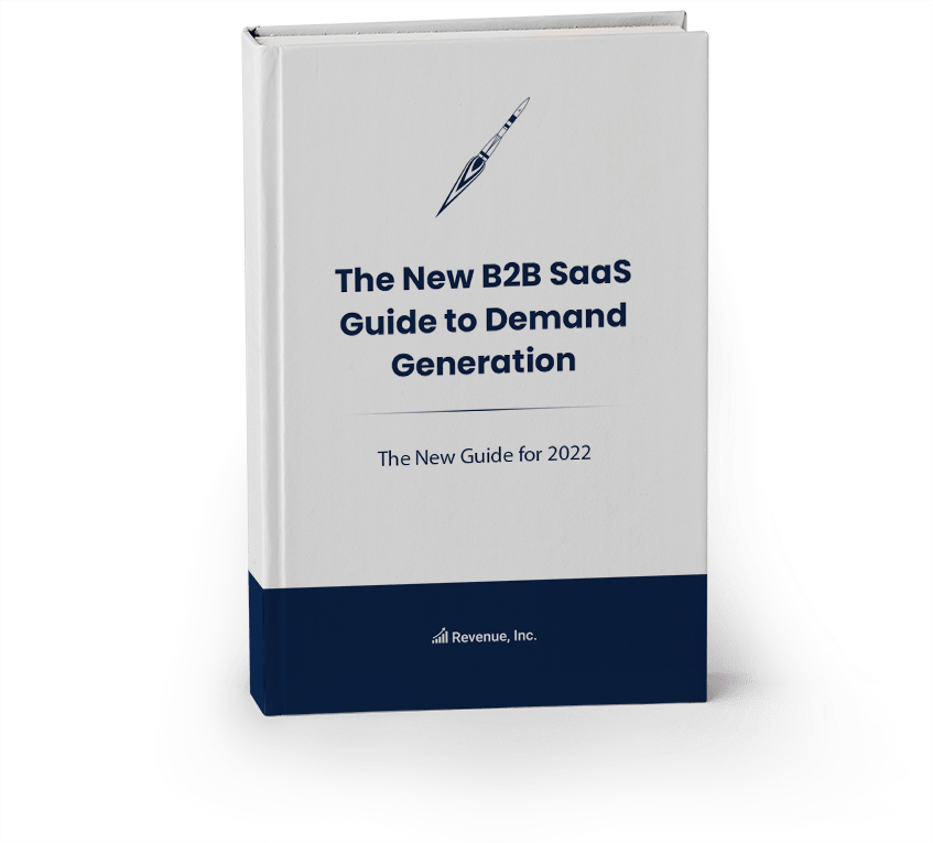 The New B2B SaaS Guide to Demand Generation